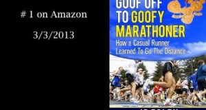 #1 Book on Amazon.. Goof Off To Goofy Marathoner