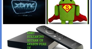 AMAZON FIRE TV STREAMING GOTHAM XBMC FREE TV AND MOVIES MUST SEE