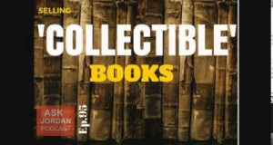 Ep. 95 – Selling 'Collectible' books on Amazon