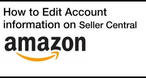 How to Edit Account Information on Seller Central