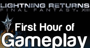 Lightning Returns – Final Fantasy XIII 13 – First Hour of Gameplay (Gameplay Part 1)