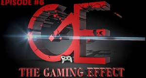 THE GAMING EFFECT PODCAST…. EPISODE #6 (Amazon Game Studios, Rise Of The Tomb Raider, Transformers